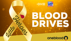 """2nd Annual WBT """"Little Heroes"""" Blood Drive"""